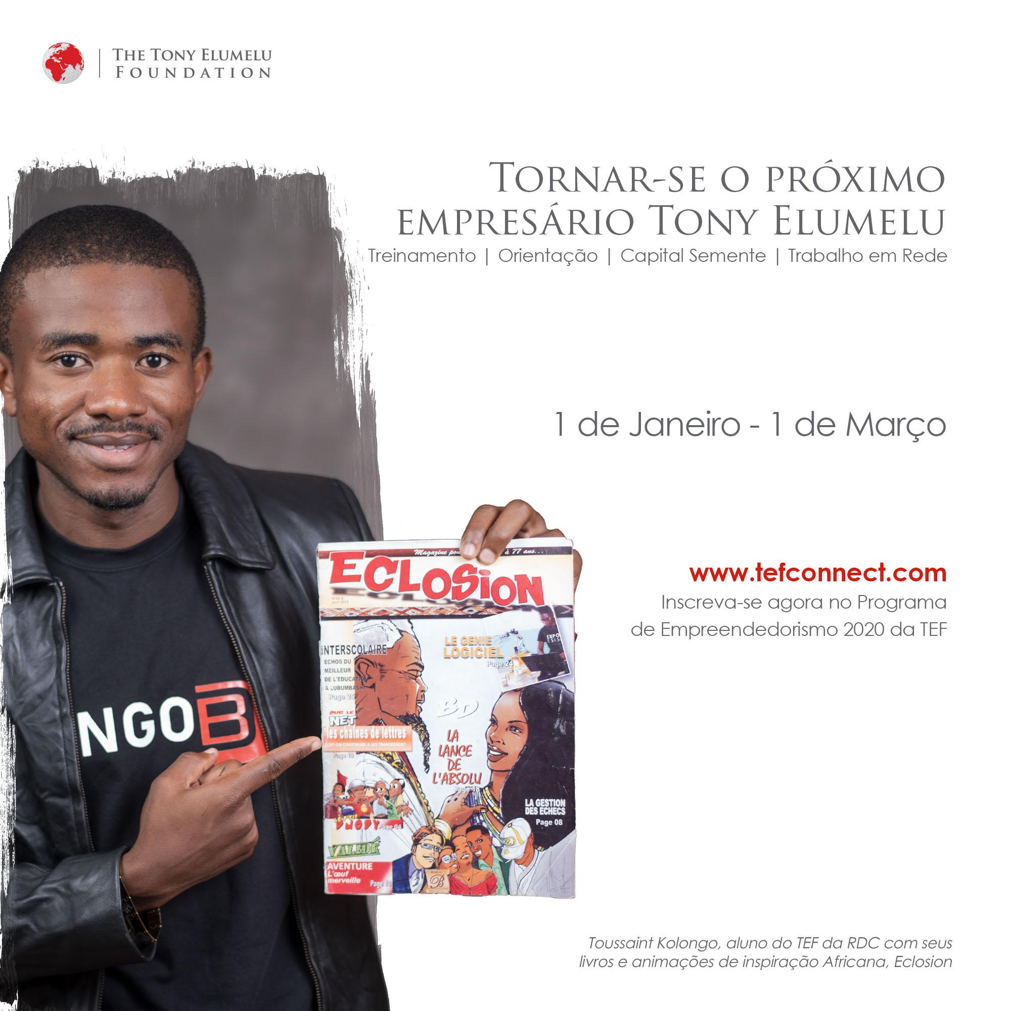 Chamando Startup African Entrepreneurs: Candidate-se ao Programa de Empreendedorismo Tony Elumelu Foundation 2020