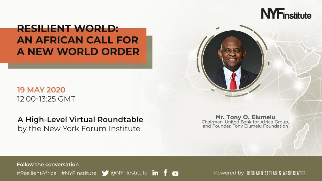Amidst the Panic, Does the Pandemic Present an Opportunity to Reset Africa? Tony Elumelu, Other African Business Leaders Think So.