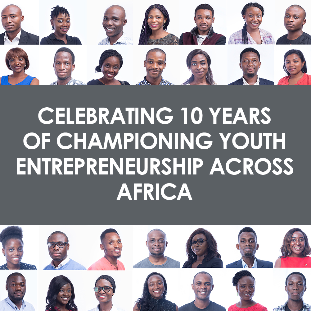 TEF at 10 -Celebrating 10 years of championing youth entrepreneurship across Africa